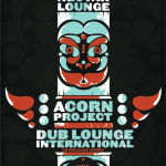 Acorn Project and Dub Lounge International CD release party
